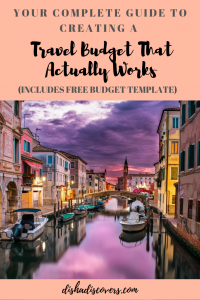 a complete guide to creating a travel budget that actually works