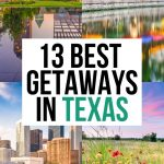 Best Weekend Trips in Texas: 13 Perfect Locations!