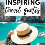 Short Travel Quotes: 101 Quotes to Fuel Your Wanderlust