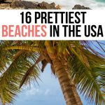 Best Beaches in the USA: 16 Breathtaking Shorelines!