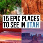 Best Places to Visit in Utah: 15 Epic Destinations!