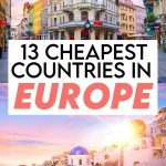 Cheapest Countries to Visit in Europe: 13 Gorgeous Locations!