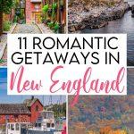11 Perfect Romantic Getaways in New England