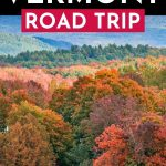 The Ultimate Vermont Road Trip: 11 Incredible Days!