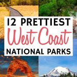 12 Gorgeous National Parks on the West Coast