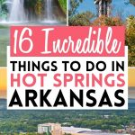 16 Amazing Things to Do in Hot Springs, Arkansas